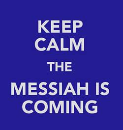 keep calm messiah